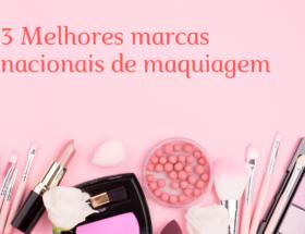 marcas nacionais de maquiagem